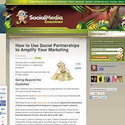 How to Use Social Partnerships to Amplify Your Marketing
