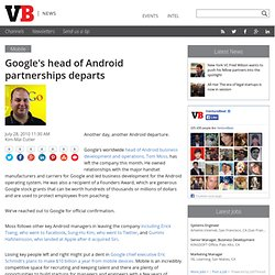 Google's head of Android partnerships departs