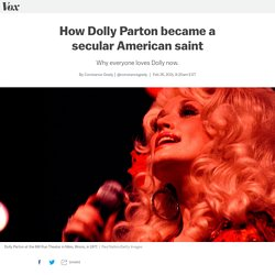 How Dolly Parton became a secular American saint