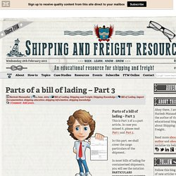 Parts of a Bill of Lading - Part 3 of 4