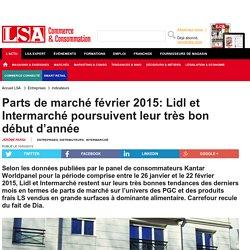 Parts de marché février 2015: Lidl et...