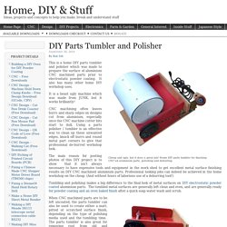 DIY Parts Tumbler and Polisher