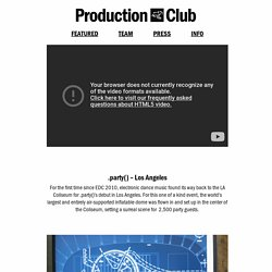 .party() - Los Angeles – Production Club