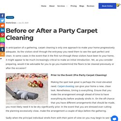 Pre and Post Party CArpet Cleaning Services - To Know