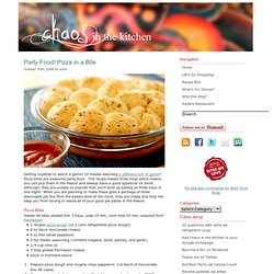 Party Food! Pizza in a Bite | chaos in the kitchen - StumbleUpon