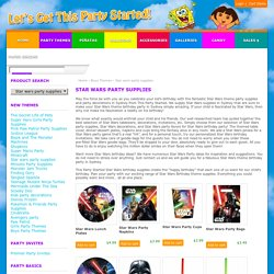 Star wars kids party ideas to increase the enjoyment