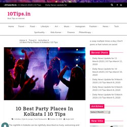 10 Best Party Places In Kolkata I 10 Tips - 10Tips.in