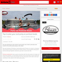 Tips to plan your next party on pontoon boats