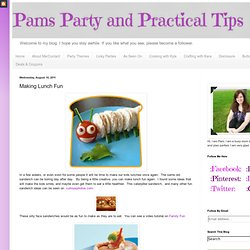 Pams Party & Practical Tips: Making Lunch Fun