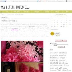 Pink Party + diy + recettes ! - ma petite bohème...