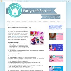 Partycraft Secrets: Rocking Round Robin Paper Craft