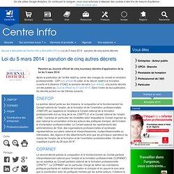 Loi du 5 mars 2014 : parution de cinq autres décrets