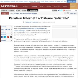 Flash Eco : Paution internet: la Tribune ''satisfaite''