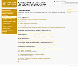 Parutions récentes - Publications de la Section des Sciences de l'éducation