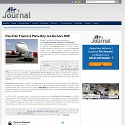 Pas d'Air France à Paris-Orly cet été hors DSP