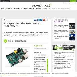 Pas à pas : Installer XBMC sur un Raspberry Pi