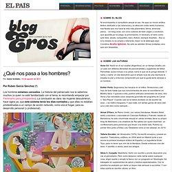 ¿Qué nos pasa a los hombres? >> Blog Eros