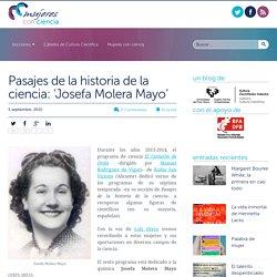 Pasajes de la historia de la ciencia: 'Josefa Molera Mayo'