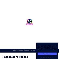 Pasapalabra Repaso by micoledivertido on Genially