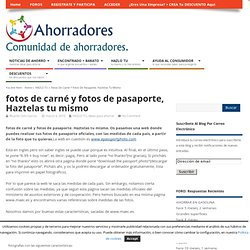 fotos de carné y fotos de pasaporte, Haztelas tu mismo - Ahorradores