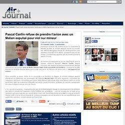 Pascal Canfin refuse de prendre l'avion avec un Malien expulsé pour viol sur mineur