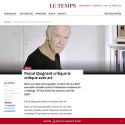 "Pascal Quignard ""Critique du jugement"""