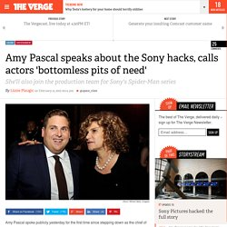 Amy Pascal speaks about the Sony hacks, calls actors 'bottomless pits of need'