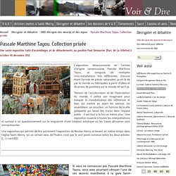 Pascale Marthine Tayou. Collection privée - Voir & Dire