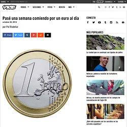 Pasé una semana comiendo por un euro al día
