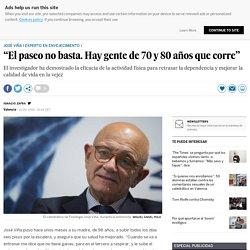"""José Viña: """"El paseo no basta. Hay gente de 70 y 80 años que corre"""""""