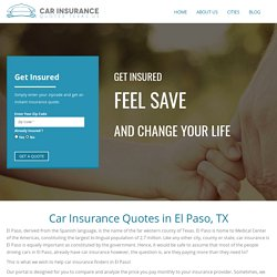 El Paso Auto Insurance Quotes Texas – CarInsuranceQuotesTexas.US