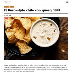 El Paso-style chile con queso, 1947