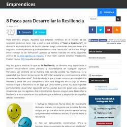 8 Pasos para Desarrollar la Resiliencia