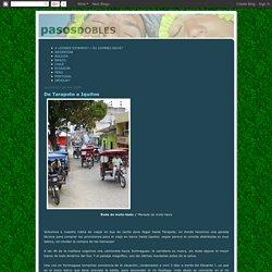 pasosdobles: De Tarapoto a Iquitos