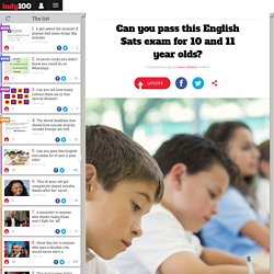 Can you pass this English Sats exam for 10 and 11 year olds?