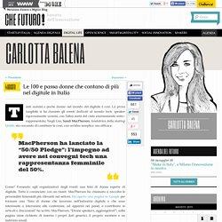 Le 100 e passa donne che contano di più nel digitale in Italia