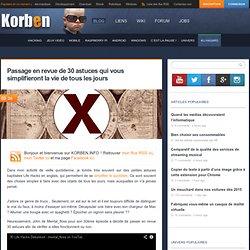 Passage en revue de 30 astuces qui vous simplifieront la vie de tous les jours « Korben Korben