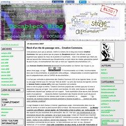 Récit d'un rite de passage vers... Creative Commons. - Le Docablock Blog!