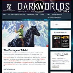 The Passage of Dilvish - Dark Worlds Quarterly