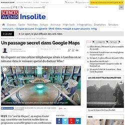 Un passage secret dans Google Maps