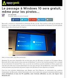 Le passage à Windows 10 sera gratuit, même pour les pirates...