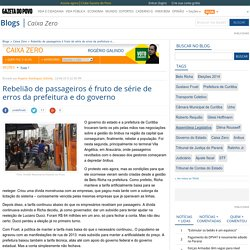 Rebelião de passageiros é fruto de série de erros da prefeitura e do governo