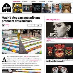 Madrid : les passages piétons prennent des couleurs
