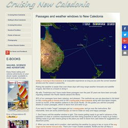 Passages and weather windows to new caledonia