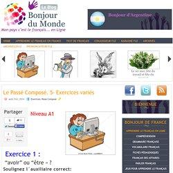 Le Passé Composé. 5- Exercices variés