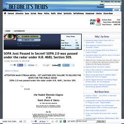SOPA Just Passed In Secret! SOPA 2.0 was passed under the radar under H.R. 4681, Section 309.