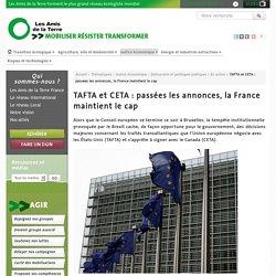 TAFTA et CETA : passées les annonces, la France maintient le cap - Les Amis de la Terre