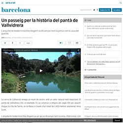 Un passeig per la història del pantà de Vallvidrera