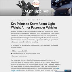Key Points to Know About Light Weight Armor Passenger Vehicles – IACphilippines
