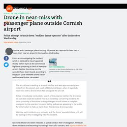 Drone in near-miss with passenger plane outside Cornish airport